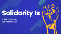 Graphic for Solidarity Is project