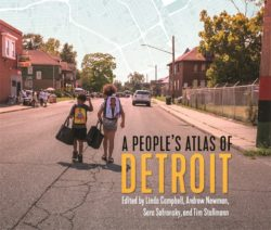 Interview with Linda Campbell: A People's Atlas of Detroit