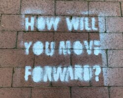 How Will You Move Forward?
