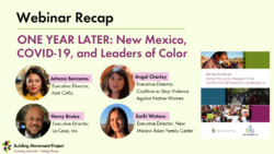 Webinar Recap – One Year Later: New Mexico, COVID-19, and Leaders of color