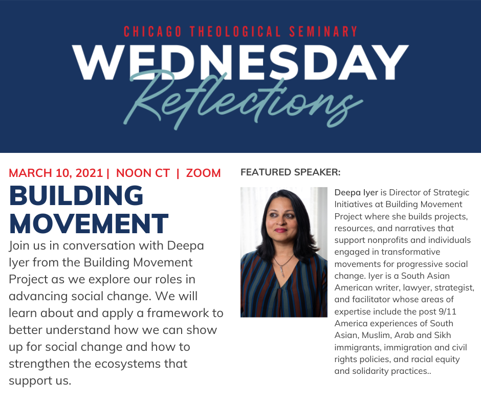 Chicago Theological Seminary — Wednesday Reflections with Deepa Iyer