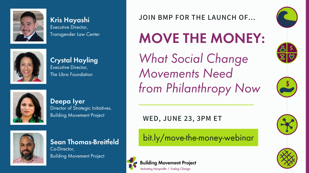 Move The Money: What Social Change Movements Need from Philanthropy Now